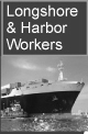 Longshore & Harbor Workers